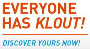 Everyone Has Klout -- Discover Yours Now