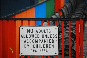 No adults allowed unless accompanied by children