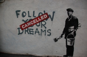 Follow Your Cancelled Dream by Chris Devers